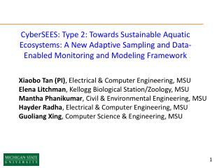 CyberSEES : Type 2: Towards Sustainable Aquatic Ecosystems: A New Adaptive Sampling and Data-Enabled Monitoring and Mod