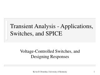 Transient Analysis - Applications, Switches, and SPICE
