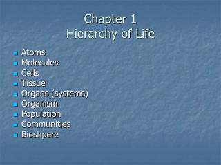 Chapter 1 Hierarchy of Life