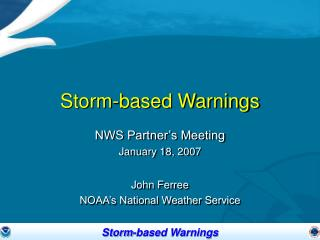 Storm-based Warnings