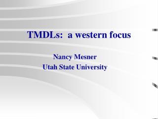 Nancy Mesner Utah State University