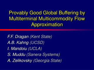 Provably Good Global Buffering by Multiterminal Multicommodity Flow Approximation