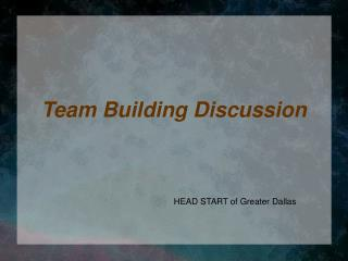 Team Building Discussion