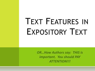 Text Features in Expository Text