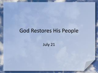 God Restores His People