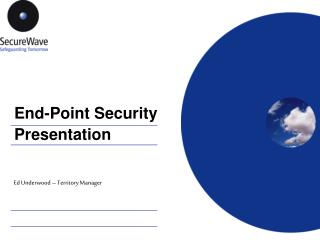 End-Point Security Presentation