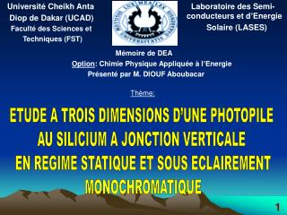 Université Cheikh Anta    Diop de Dakar (UCAD)     Faculté des Sciences et           Techniques (FST)