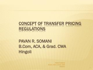Concept of Transfer Pricing  Regulations