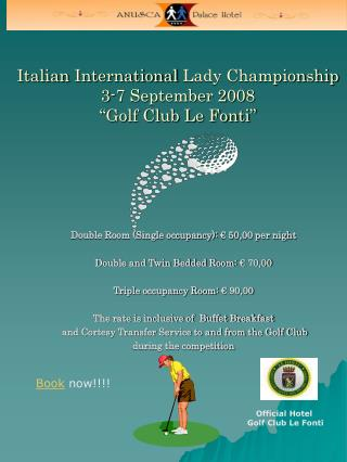 "Italian  International  Lady Championship  3-7 September 2008 ""Golf Club Le Fonti"""