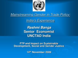 Mainstreaming Gender in Trade Policy: India�s Experience