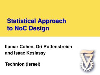 Statistical Approach  to  NoC  Design