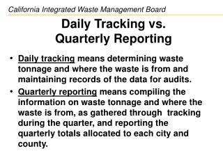 Daily Tracking vs.  Quarterly Reporting
