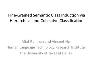 Fine-Grained Semantic Class Induction via Hierarchical and Collective Classification