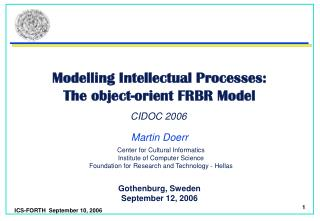 Modelling Intellectual Processes: The object-orient FRBR Model.