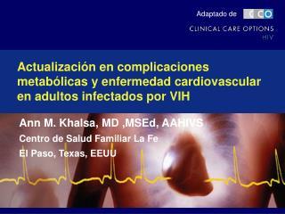 Actualización en complicaciones metabólicas y enfermedad cardiovascular en adultos infectados por VIH