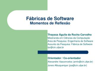 Fábricas de Software Momentos de Reflexão