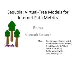 Sequoia: Virtual-Tree Models for Internet Path Metrics