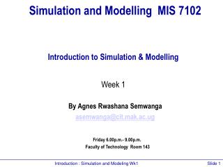 Simulation and Modelling  MIS 7102