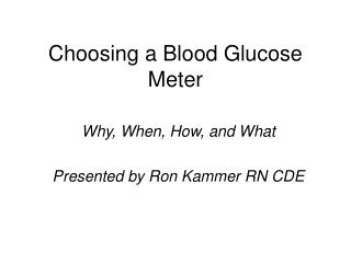 Choosing a Blood Glucose Meter