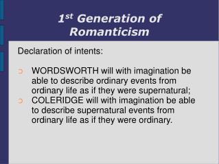 1 st  Generation of Romanticism