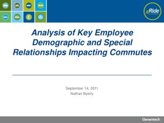 Analysis of Key Employee Demographic and Special Relationships Impacting Commutes