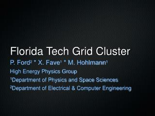 Florida Tech Grid Cluster