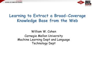 Learning to Extract a Broad-Coverage Knowledge Base from the Web