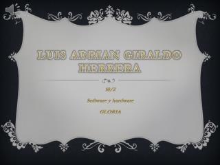 LUIS ADRIAN GIRALDO HERRERA