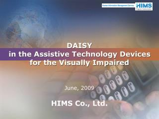DAISY  in the Assistive Technology Devices  for the Visually Impaired