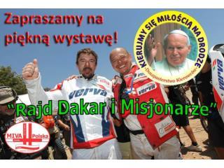 Prezentacja Rajd Dakar i Misjonarze