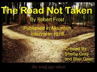 The Road Not Taken