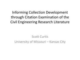 Informing Collection Development through Citation Examination of the  Civil Engineering Research Literature