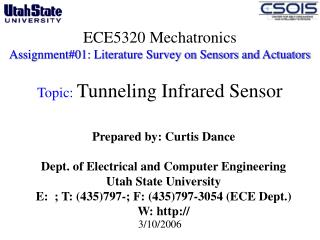 ECE5320 Mechatronics Assignment#01: Literature Survey on Sensors and Actuators  Topic:  Tunneling Infrared Sensor