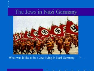 The Jews in Nazi Germany