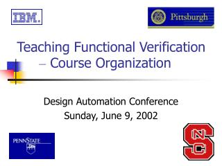 Teaching Functional Verification  –  Course Organization