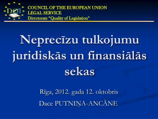 Neprecīzu tulkojumu juridiskās un finansiālās sekas
