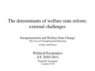 The determinants of welfare state reform: external challenges