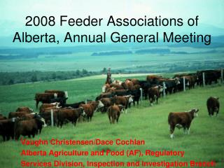 2008 Feeder Associations of Alberta, Annual General Meeting