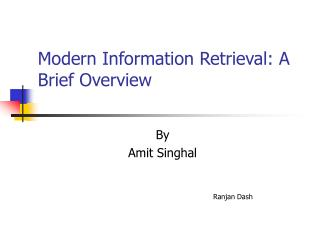 Modern Information Retrieval: A Brief Overview