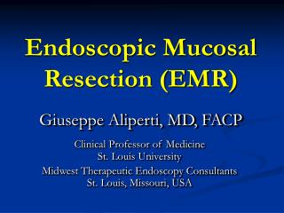 Endoscopic Mucosal Resection EMR