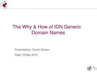 The Why & How of IDN Generic Domain Names
