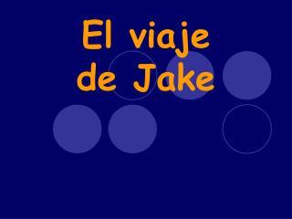 El viaje de Jake
