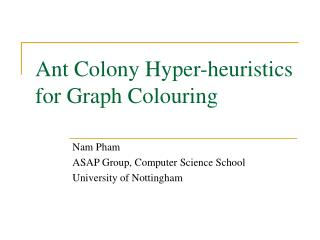 Ant Colony Hyper-heuristics for Graph Colouring