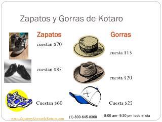 Zapatos y Gorras de Kotaro