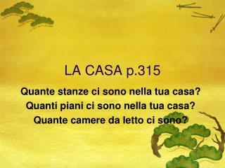 LA CASA p.315
