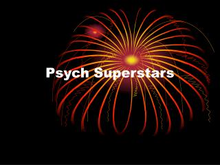 Psych Superstars
