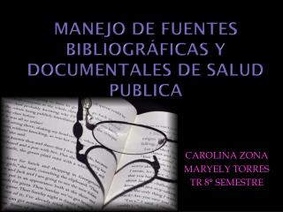 Manejo de fuentes bibliográficas y documentales de salud publica