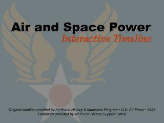 Air  Space Power Interactive Timeline - Slide 1