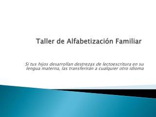 Taller de  Alfabetización  Familiar
