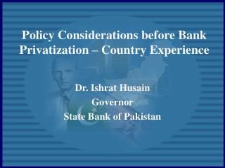 Policy Considerations before Bank Privatization   Country Experience